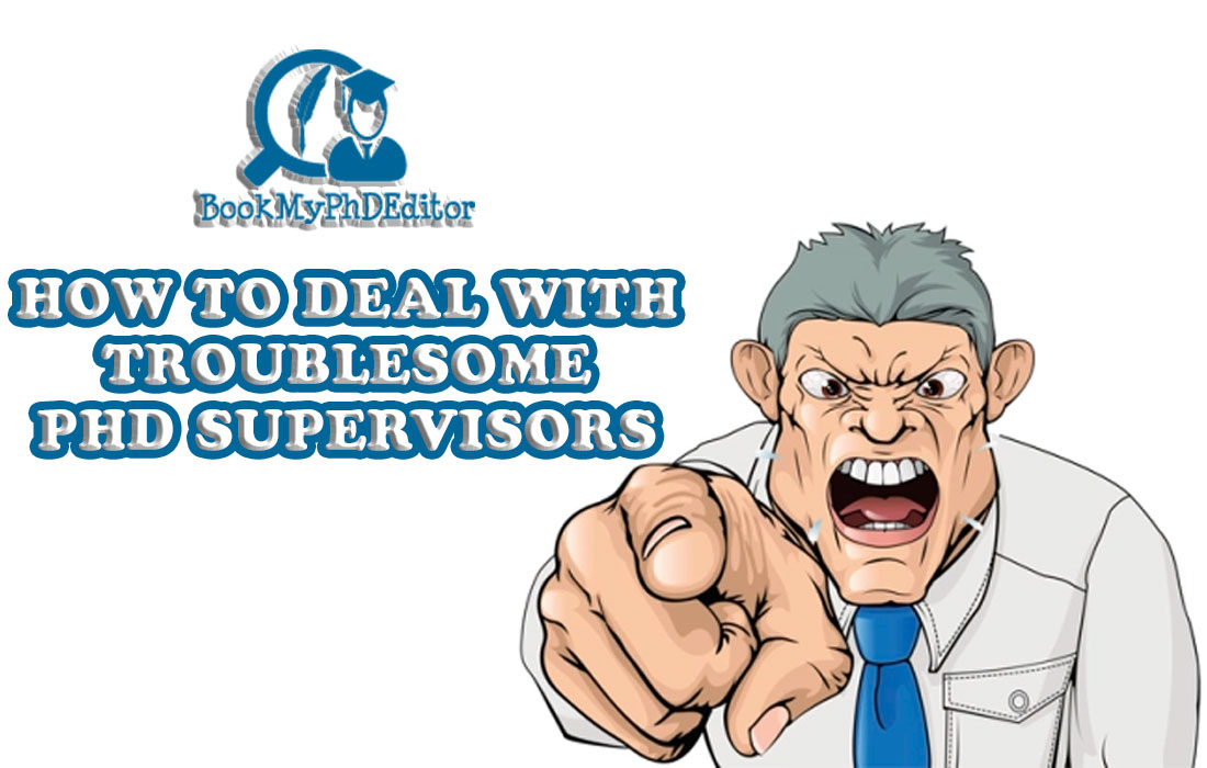 How-to-deal-with-troublesome-phd-supervisors-BookMyPhDEditor