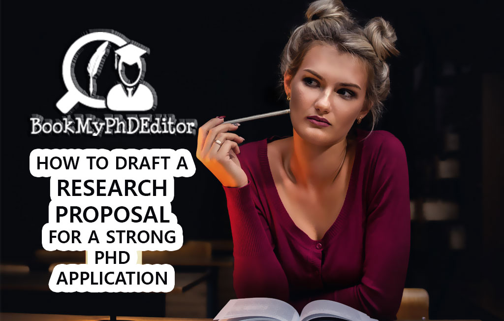 How To Draft A Research Proposal For A Strong PhD Application