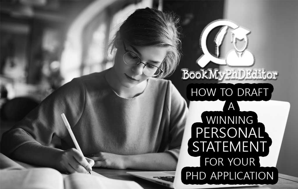 How To Draft A Winning Personal Statement For Your PhD Application